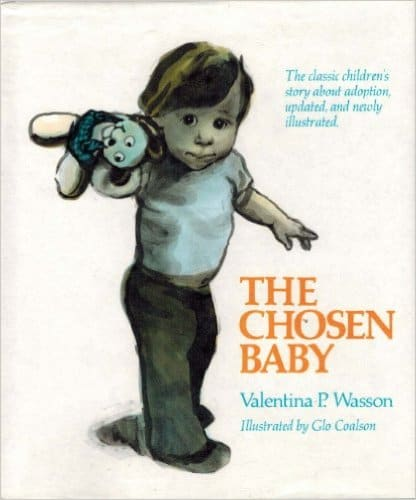 The Chosen Baby about adoption