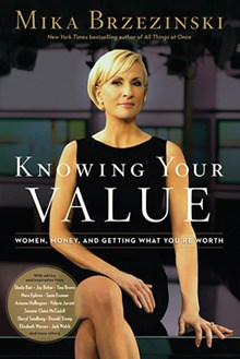 Mike Brzezinski Knowing Your Value